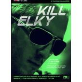 Kill Elky Stratégies avancées