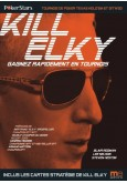Kill Elky - Gagnez rapidement en tournois
